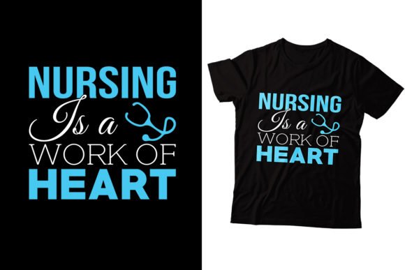 Nursing is a Work of Heart Graphic Print Templates By Storm Brain