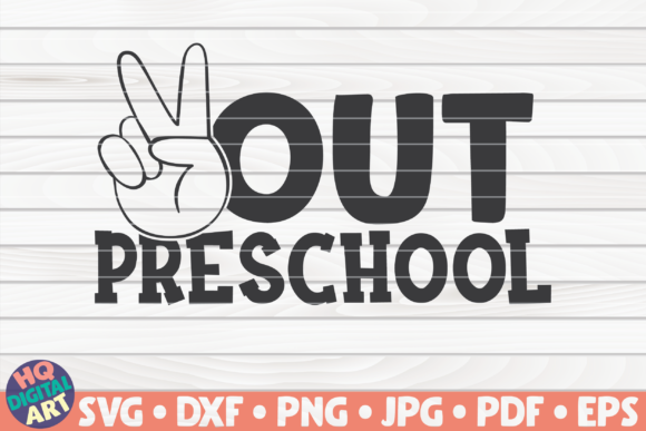 Download Free Peace Out Preschool Graphic By Mihaibadea95 Creative Fabrica for Cricut Explore, Silhouette and other cutting machines.