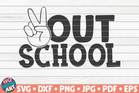 Download Free Peace Out School Bundle Graphic By Mihaibadea95 Creative Fabrica for Cricut Explore, Silhouette and other cutting machines.