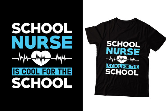 School Nurse is Cool for the School Graphic Print Templates By Storm Brain