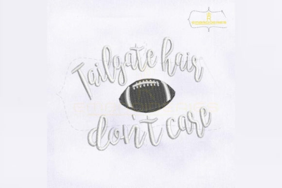 Tailgate Hair Don't Care Hat Sports Embroidery Design By RoyalEmbroideries