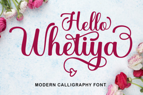 Print on Demand: Hello Whetiya Script & Handwritten Font By Ulva Creative
