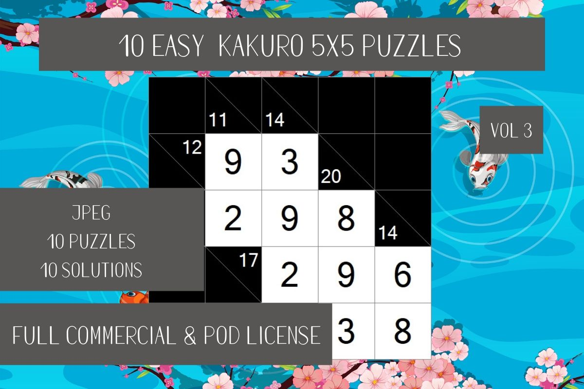 Download Free 10 Kakuro Easy Puzzles Vol 3 Graphic By Fleur De Tango for Cricut Explore, Silhouette and other cutting machines.