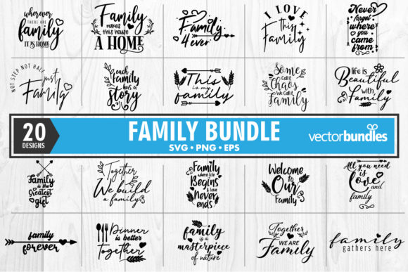 Download Free 20 Family Quote Bundle Graphic By Vectorbundles Creative Fabrica for Cricut Explore, Silhouette and other cutting machines.