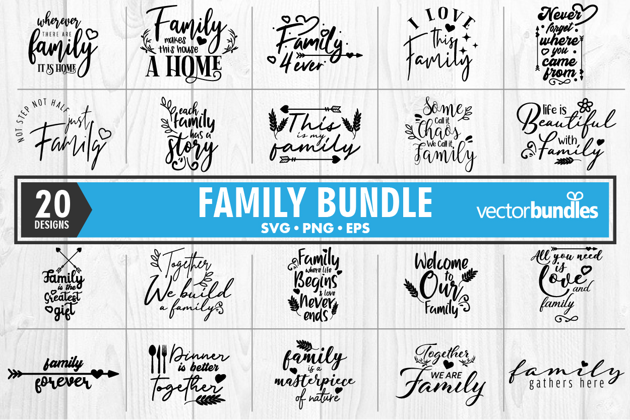 20 Family Quote Bundle SVG File