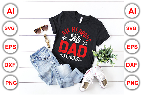 Download Free Ask Me About My Dad Jokes Graphic By Graphics Cafe Creative for Cricut Explore, Silhouette and other cutting machines.