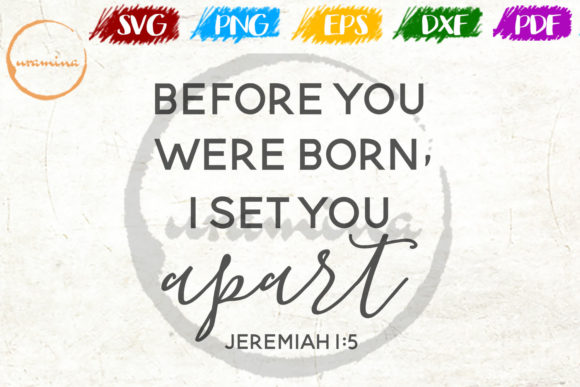 Download Free Before You Were Born I Set You Apart Graphic By Uramina for Cricut Explore, Silhouette and other cutting machines.