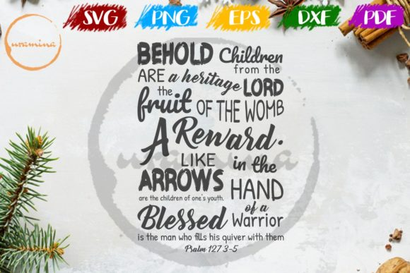Download Free Behold Children From The Are A Heritage Graphic By Uramina for Cricut Explore, Silhouette and other cutting machines.