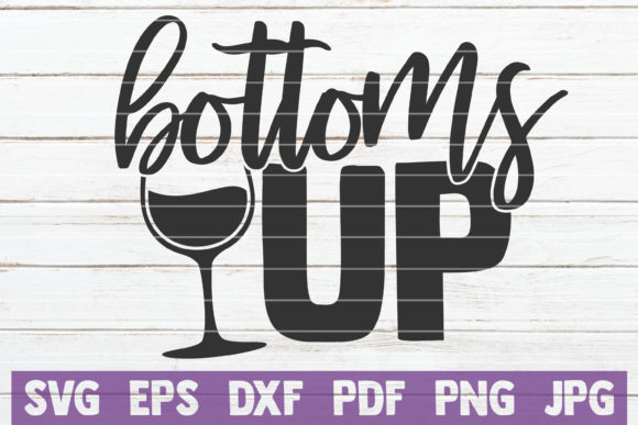 Download Free Bottoms Up Graphic By Mintymarshmallows Creative Fabrica for Cricut Explore, Silhouette and other cutting machines.