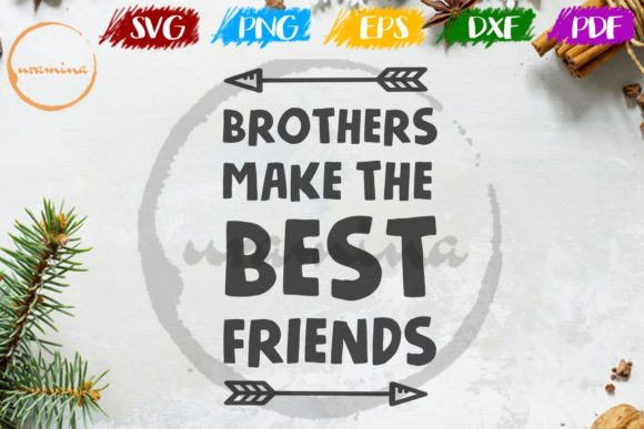 Download Free Brothers Make The Best Friends Graphic By Uramina Creative Fabrica for Cricut Explore, Silhouette and other cutting machines.