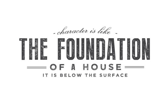 Print on Demand: Character is Like the Foundation Graphic Illustrations By baraeiji