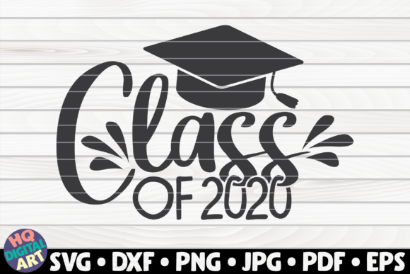 Class Of 2020 Graphic By Mihaibadea95 Creative Fabrica