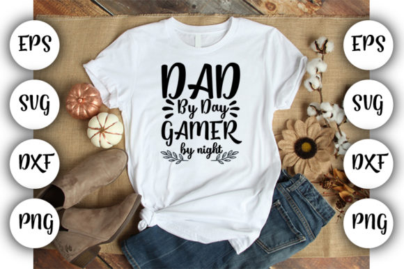 Download Free Father S Day Dad By Day Gamer By Night Graphic By Design Store for Cricut Explore, Silhouette and other cutting machines.