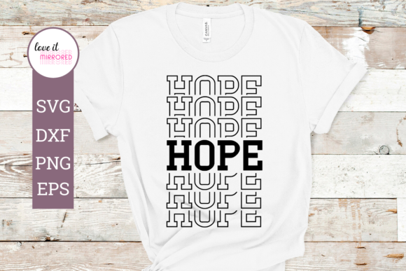 Download Free Hope Mirror Word Cut File Graphic By Love It Mirrored Creative for Cricut Explore, Silhouette and other cutting machines.