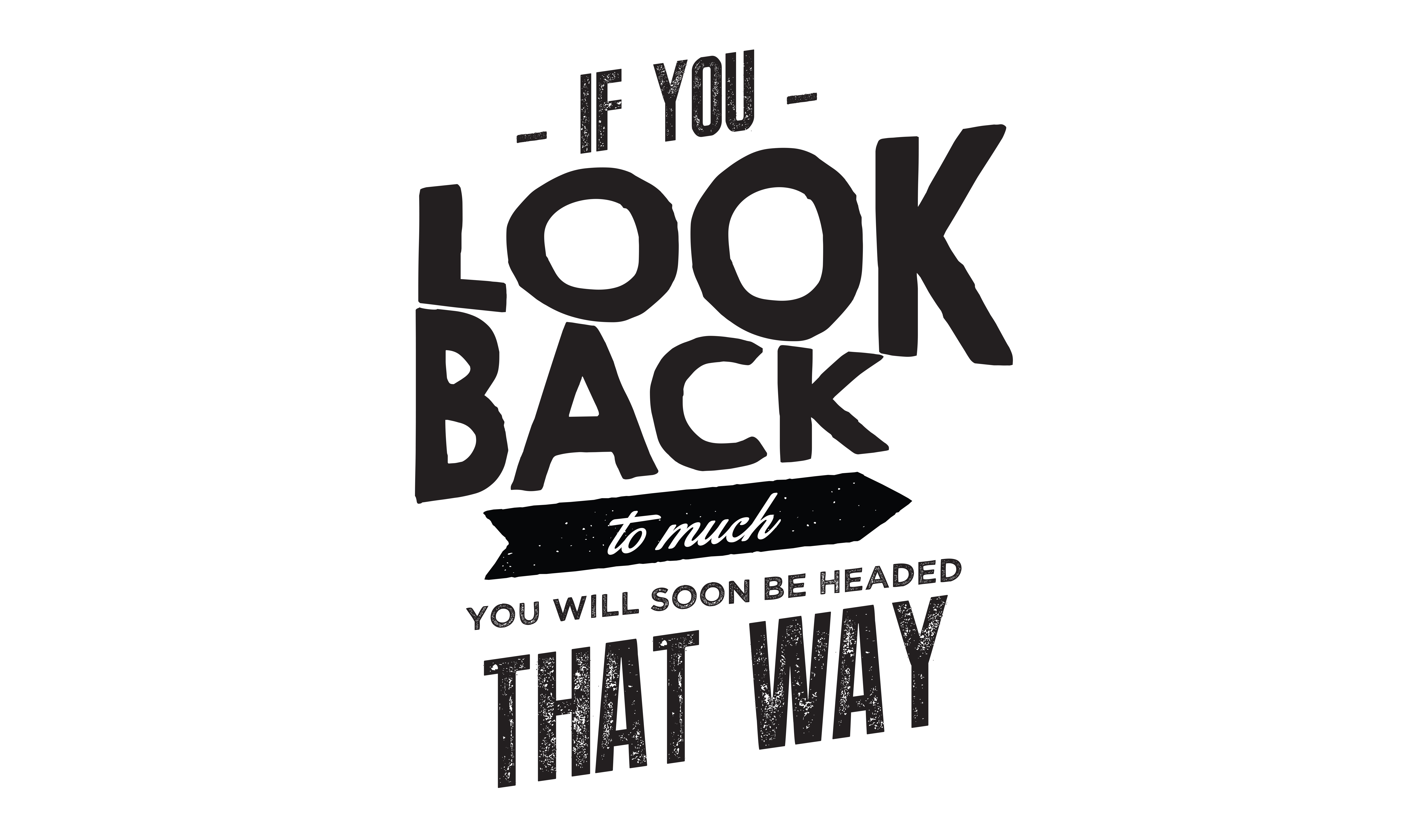 Download Free If You Look Back Too Much Graphic By Baraeiji Creative Fabrica for Cricut Explore, Silhouette and other cutting machines.