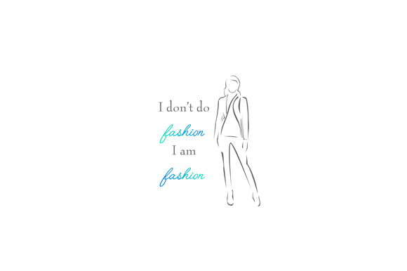 Download Free Inspirational Quote Fashion Graphic By Shawlin Creative Fabrica for Cricut Explore, Silhouette and other cutting machines.