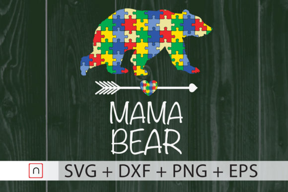 Download Free Mama Bear Autism Mom Graphic By Novalia Creative Fabrica for Cricut Explore, Silhouette and other cutting machines.