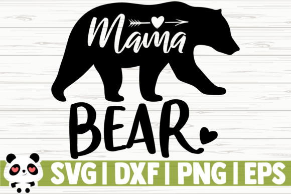 Print on Demand: Mama Bear Graphic Illustrations By CreativeDesignsLLC