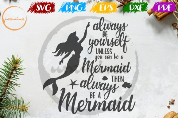 Download Free Mermaid Always Be Yourself Unless Graphic By Uramina Creative SVG Cut Files