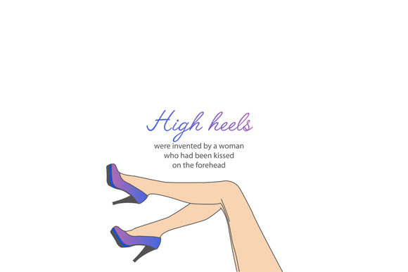 Motivational Quote High Heels Graphic Illustrations By shawlin