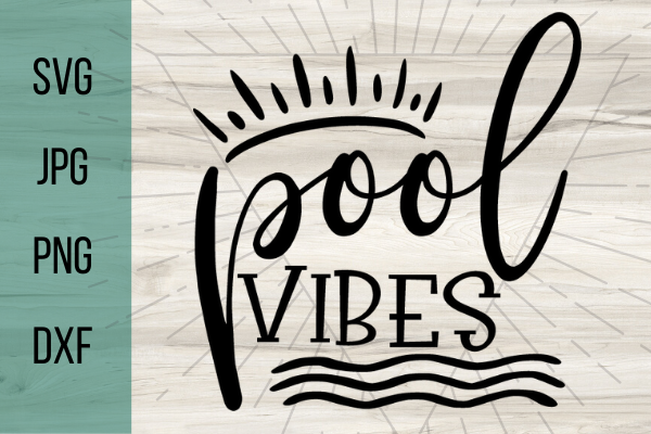 Download Free Pool Vibes Grafico Por Talia Smith Creative Fabrica for Cricut Explore, Silhouette and other cutting machines.