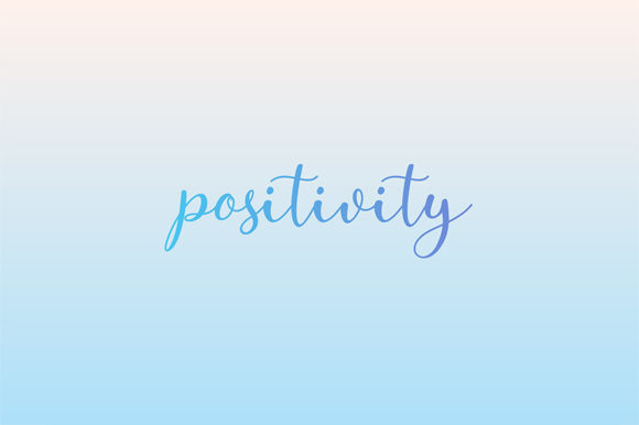 Download Free Positivity Motivational Quote Graphic By Shawlin Creative Fabrica SVG Cut Files