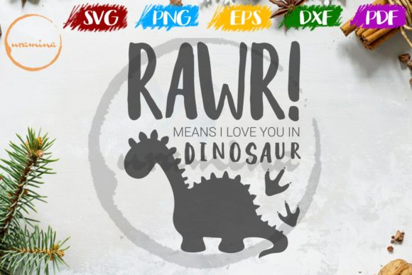 Download Free Rawr Means I Love In Dinosaur Graphic By Uramina Creative Fabrica for Cricut Explore, Silhouette and other cutting machines.