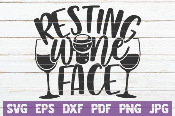 Download Free Resting Wine Face Graphic By Mintymarshmallows Creative Fabrica for Cricut Explore, Silhouette and other cutting machines.