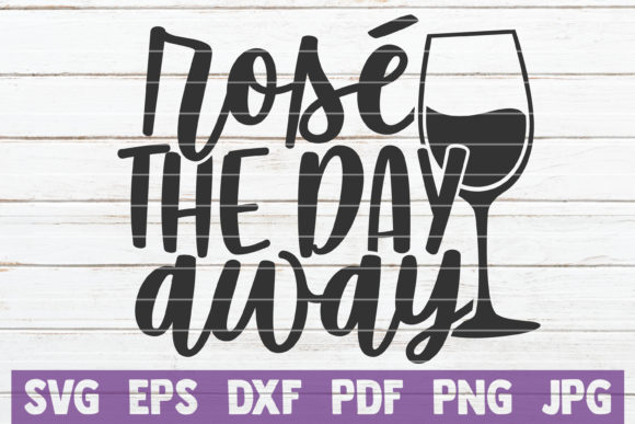 Download Free Rose The Day Away Graphic By Mintymarshmallows Creative Fabrica for Cricut Explore, Silhouette and other cutting machines.