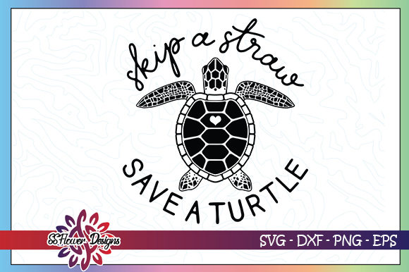 Skip a Straw Save a Turtle Graphic Crafts By ssflower