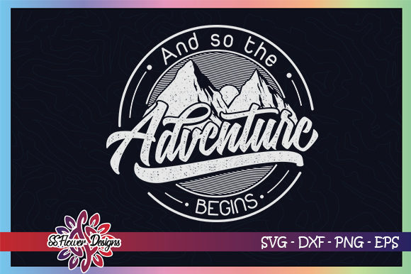 Download Free So The Adventure Begins Graphic By Ssflower Creative Fabrica for Cricut Explore, Silhouette and other cutting machines.