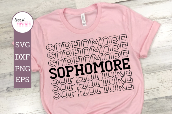 Print on Demand: Sophomore Mirror Word Cut File Graphic Crafts By Love It Mirrored