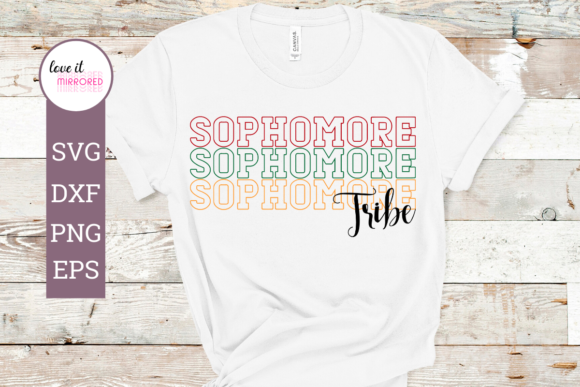 Download Free Sophomore Tribe Mirror Word Cut File Graphic By Love It Mirrored for Cricut Explore, Silhouette and other cutting machines.