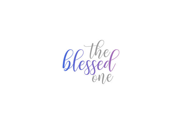 Download Free The Blessed One Mindful Quote Graphic By Shawlin Creative Fabrica for Cricut Explore, Silhouette and other cutting machines.
