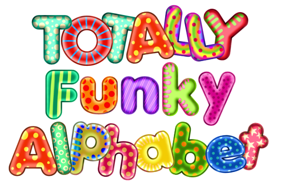 Print on Demand: Totally Funky Alphabet Graphic Illustrations By Prawny - Image 1