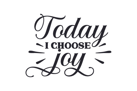 Today I Choose Joy Religious Craft Cut File By Creative Fabrica Crafts