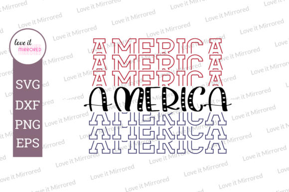 America Mirror Word Cut File Graphic By Love It Mirrored
