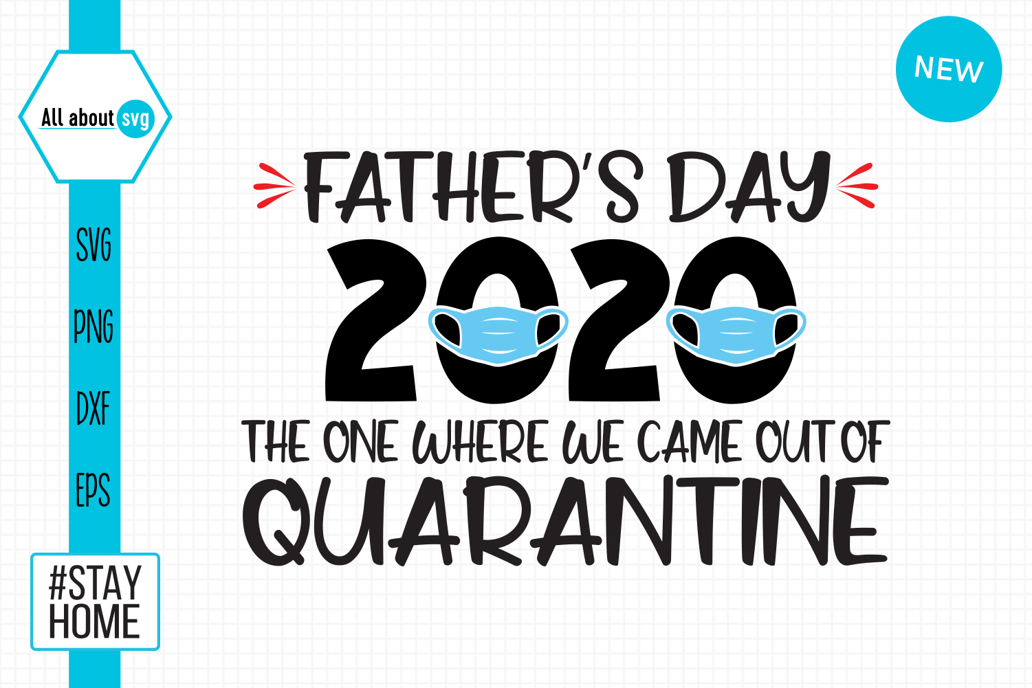 Download Free Father S Day Out Of Quarantine Graphic By All About Svg Creative Fabrica for Cricut Explore, Silhouette and other cutting machines.