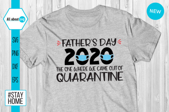 Download Free Father S Day Out Of Quarantine Graphic By All About Svg for Cricut Explore, Silhouette and other cutting machines.