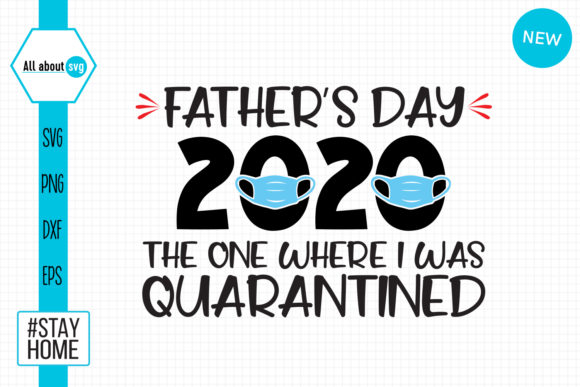 Download Free Father S Day Quarantined Graphic By All About Svg Creative Fabrica for Cricut Explore, Silhouette and other cutting machines.