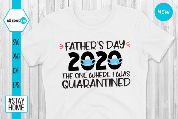 Father S Day Quarantined Graphic By All About Svg Creative Fabrica