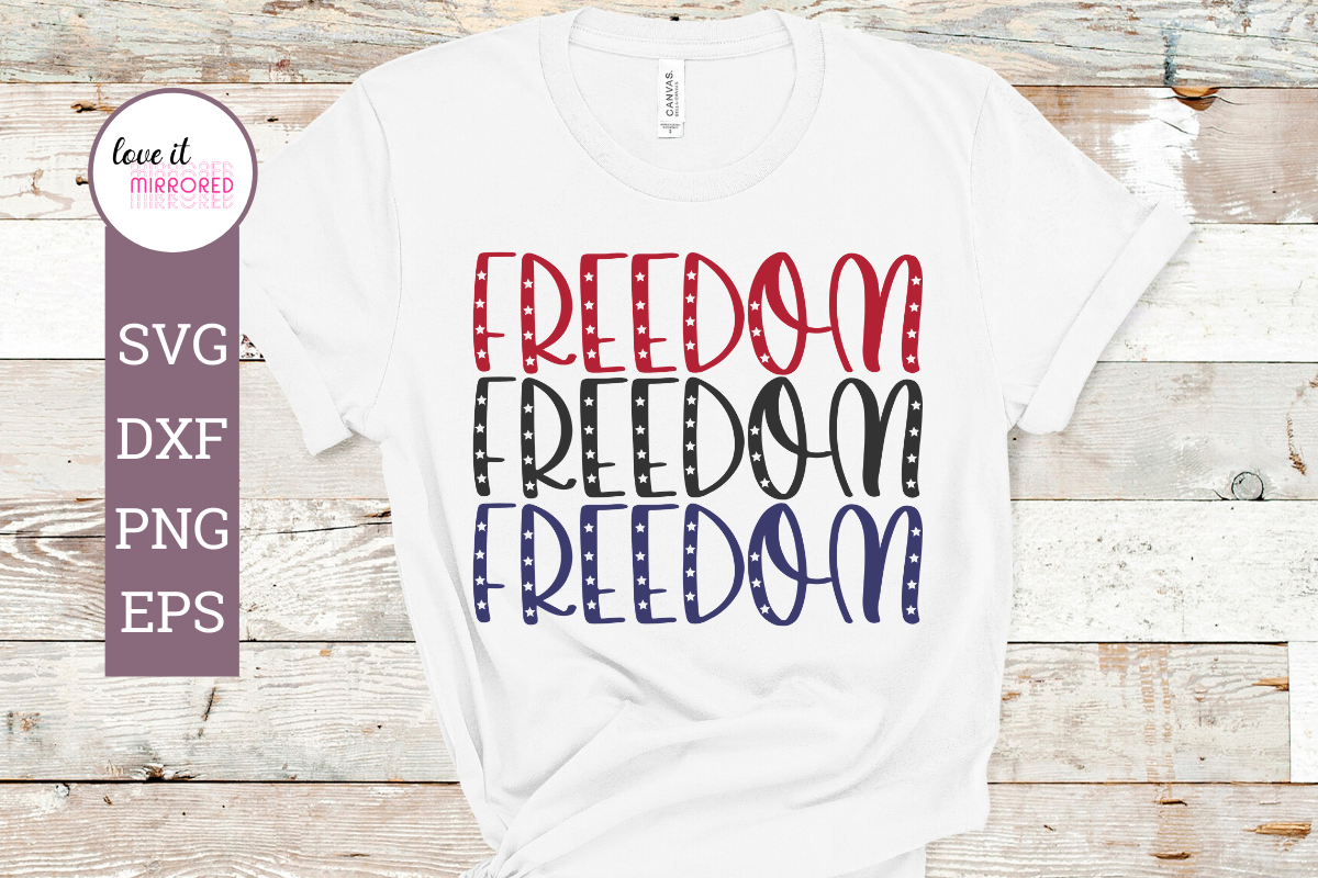 Freedom Mirror Word Cut File Graphic By Love It Mirrored