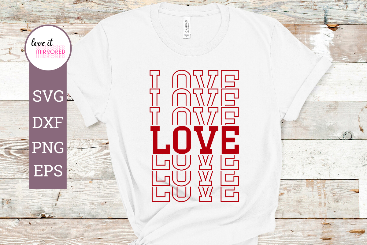 Download Free Love Mirror Word Cut File Graphic By Love It Mirrored Creative for Cricut Explore, Silhouette and other cutting machines.