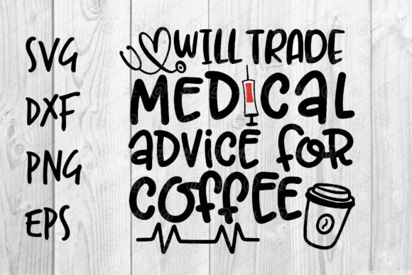 Download Free Medical Advice For Coffee Graphic By Spoonyprint Creative Fabrica for Cricut Explore, Silhouette and other cutting machines.