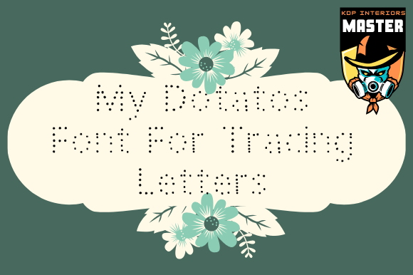 Print on Demand: My Dotatos Display Font By KDP_Interiors_Master