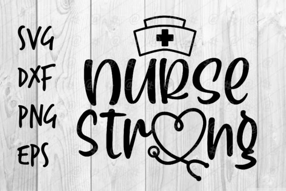 Nurse Strong Graphic Crafts By spoonyprint
