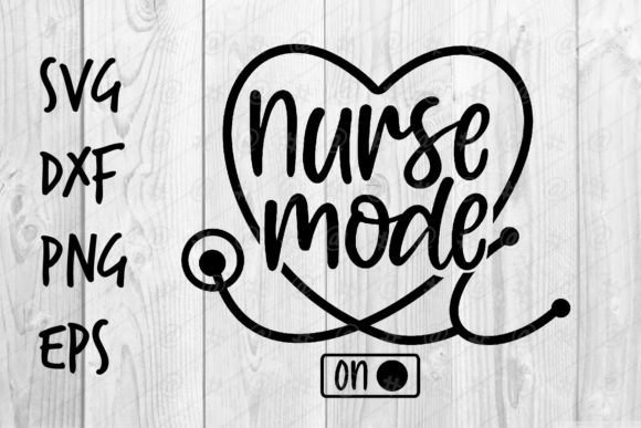 Download Free Nurse Mode On Graphic By Spoonyprint Creative Fabrica for Cricut Explore, Silhouette and other cutting machines.
