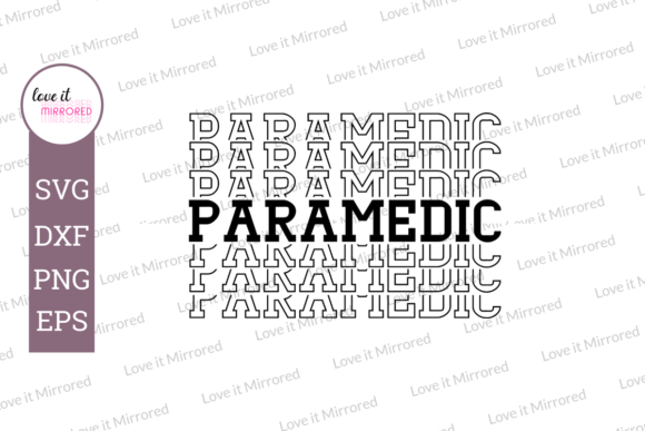 Download Free Paramedic Mirror Word Cut File Graphic By Love It Mirrored for Cricut Explore, Silhouette and other cutting machines.