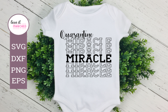 Print on Demand: Quarantine Miracle Mirror Word Graphic Crafts By Love It Mirrored