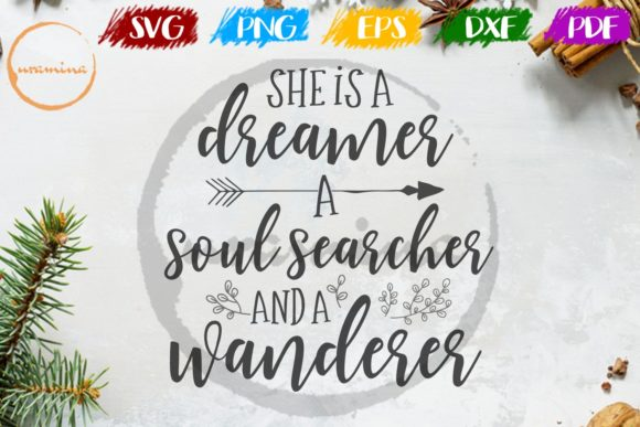 Download Free She Is A Dreamer A Soul Searcher Graphic By Uramina Creative for Cricut Explore, Silhouette and other cutting machines.